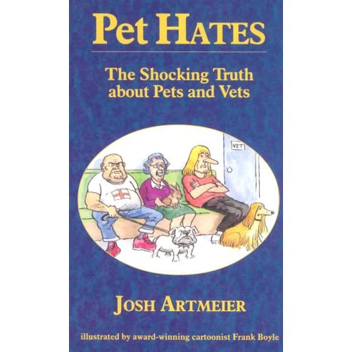 'Pet Hates', my controversial book on the veterinary profession, appears still to be relevant.
