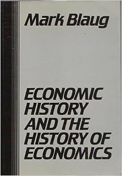 Economic History and the History of Economics: Mark Blaug