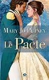 Le Pacte par Mary Jo Putney