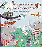 Mes premières comptines d\'animaux par Raphaëlle Michaud
