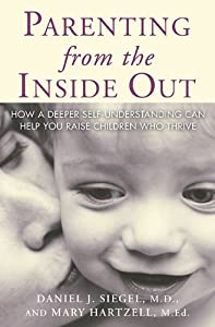 "Cover of ""Parenting From the Inside Out"""