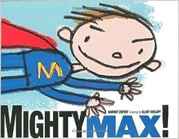 Mighty Max! by Harriet Ziefert, Superhero Storytime