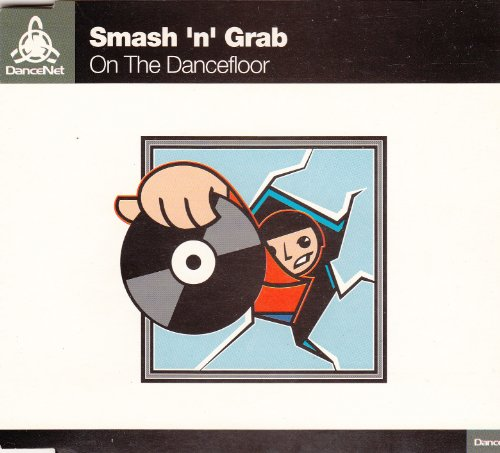 Smash N Grab-On The Dancefloor-CDM-FLAC-1996-FLACME Download