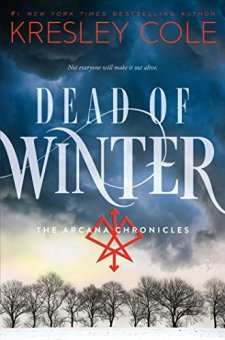 Dead of Winter (The Arcana Chronicles) by Kresley Cole| wearewordnerds.com
