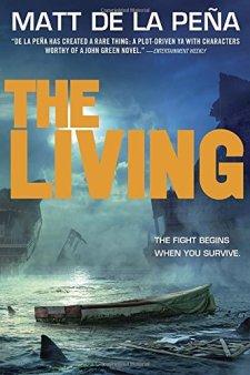 The Living by Matt De La Peña| wearewordnerds.com