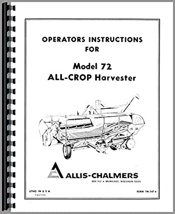 Allis Chalmers 72 Combine Operators Manual: Amazon.com