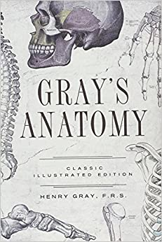 Gray's Anatomy: Classic Illustrated Edition (Fall River ...