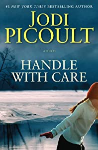 "Cover of ""Handle with Care: A Novel"""