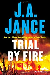"Cover of ""Trial by Fire: A Novel of Suspe..."