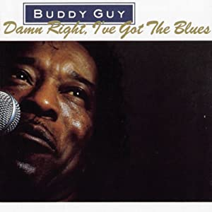 """Cover of """"Damn Right I Got the Blues"""""""