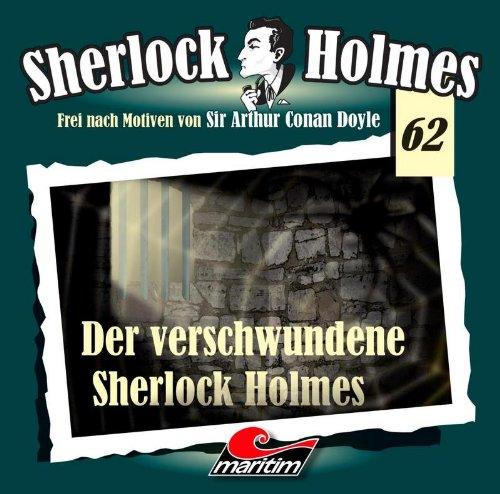 Sherlock Holmes (62) Der verschwundene Sherlock Holmes (Maritim)