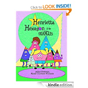 Henrietta Hexagon and the Triangles (Children's Picture Book, A story for kids about adoption, family, and shapes)