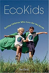 "Cover of ""EcoKids: Raising Children Who C..."