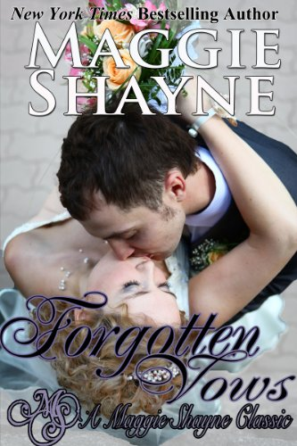 Forgotten Vows (A Maggie Shayne Classic)