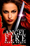Angelfire: Dark Angel #1 (Urban Fantasy)