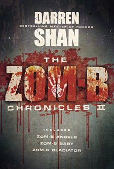 The Zom-B Chronicles II by Darren Shan| wearewordnerds.com