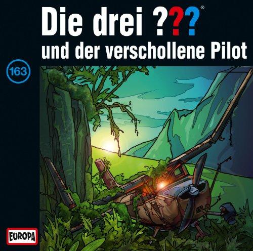 Die drei ??? (163) und der verschollene Pilot (Europa)