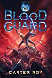 The Blood Guard (The Blood Guard series Book 1)