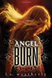 Angel Burn (Angel Trilogy, #1)