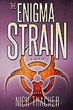 The Enigma Strain (Techno Thriller Science Fiction Best Sellers): Military Science Fiction Technothriller (Harvey Bennett Thrillers Book 1)