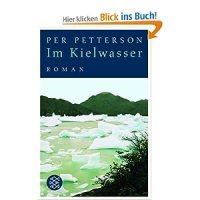 Im Kielwasser : Roman / Per Petterson