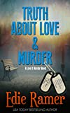 Truth About Love & Murder (Love & Murder Book 1)