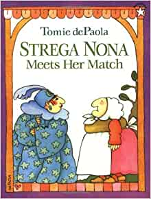 Strega Nona Meets Her Match Tomie Depaola
