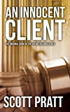 An Innocent Client (Joe Dillard Series No. 1)
