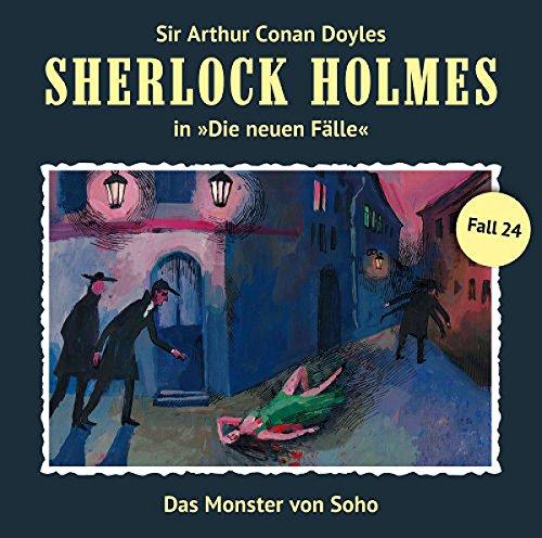Sherlock Holmes - Die neuen Fälle (24) Das Monster von Soho - Romantruhe Audio 2015