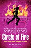 Circle of Fire (Maya Brown Missions #1)