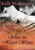 What the Heart Wants (Soulmate Series: Book One)