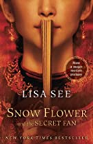 Snow Flower and the Secret Fan: A Novel (Random House Movie Tie-In Books)