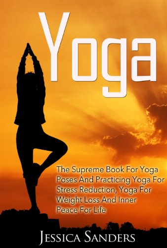 YOGA: The Supreme Book For Yoga