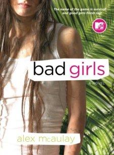 Bad Girls by Alex McAulay  wearewordnerds.com