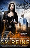 Sacrificed in Shadow (The Ascension Series Book 1)