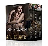 Meet The Alpha Division Box Set 1: Shifted Temptations, Shifted Perceptions, A Shifted Wedding (Paranormal, Shape shifter, Ménage Romance)