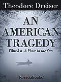 An American Tragedy (RosettaBooks into Film Book 1)