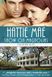 Snow on Magnolias (A Bon Amie Novel Book 2)
