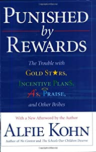 "Cover of ""Punished By Rewards: The Troubl..."