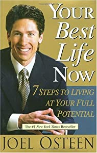 "Cover of ""Your Best Life Now: 7 Steps to ..."