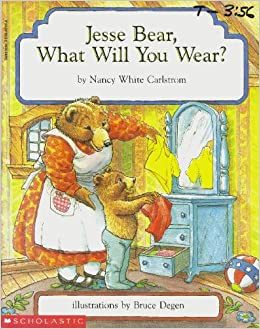 Jesse Bear What Will You Wear Nancy White Carlstrom Brett Ambler 9780590610544 Amazoncom