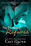 No Flowers Required (Love Required Book 2)