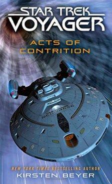 Star Trek: Voyager: Acts of Contrition by Kirsten Beyer| wearewordnerds.com