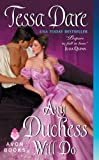 Any Duchess Will Do (Spindle Cove)