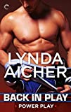 Back in Play (Power Play Book 2)
