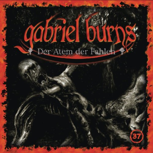 Gabriel Burns (37) Der Atem der Fahlen (Decission)