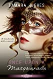 Once Upon a Masquerade (Entangled Scandalous)
