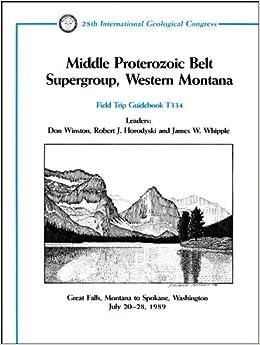 Middle Proterozoic Belt Supergroup, Western Montana: Great