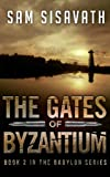 The Gates of Byzantium (Purge of Babylon, Book 2)
