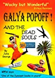 Galya Popoff and the Dead Souls